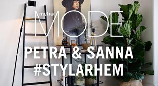 Sanna & Petra #stylarhem