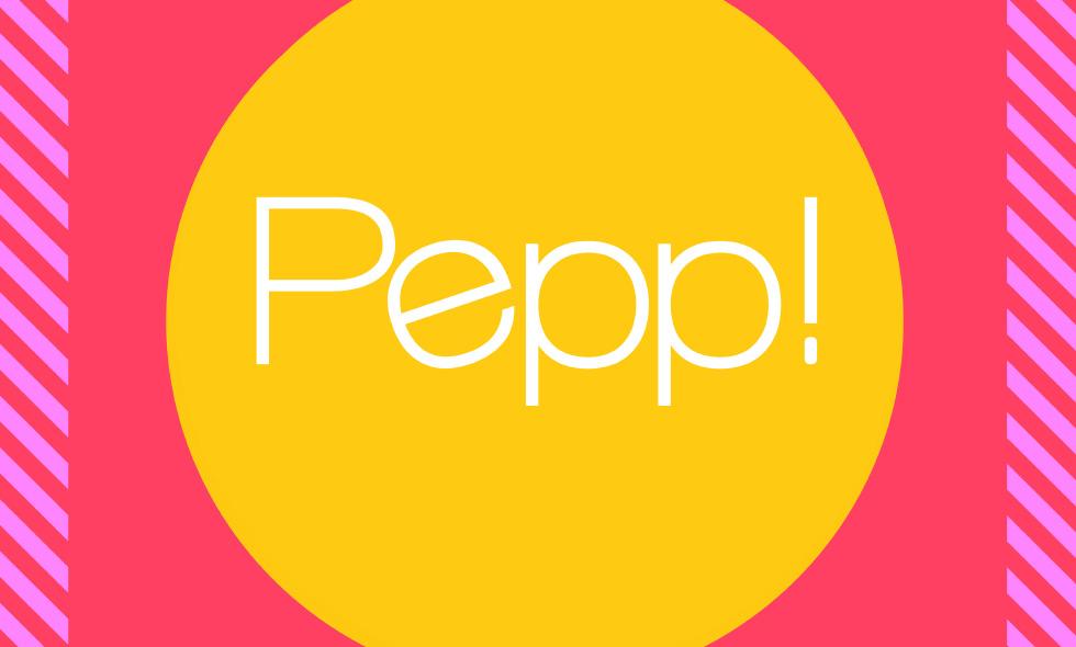 Pepp!