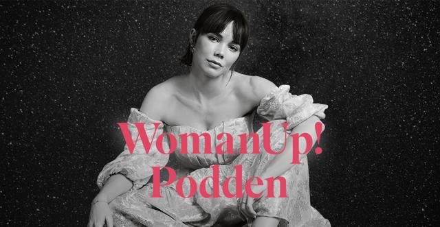 Hedda Stiernstedt i WomanUp-podden:
